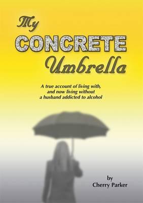 My Concrete Umbrella (Paperback)