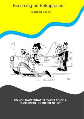 Becoming an Entrepreneur: Do You Have What it Takes to be a Successful Entrepreneur? (Paperback)