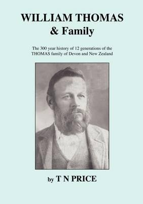 WILLIAM THOMAS & Family (Paperback)