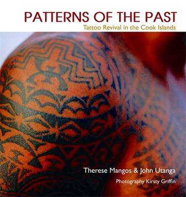 Patterns of the Past: Tattoo Revival in the Cook Islands (Paperback)