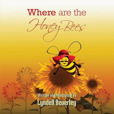 Where Are the Honey Bees (Paperback)