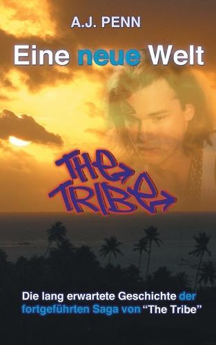 The Tribe: Eine Neue Welt (Paperback)