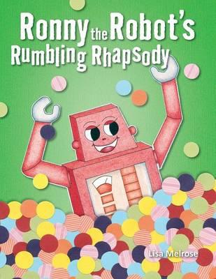 Ronny the Robot's Rumbling Rhapsody - Fun Worxx (Paperback)