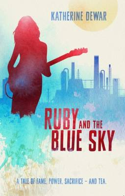 Ruby and the Blue Sky (Paperback)