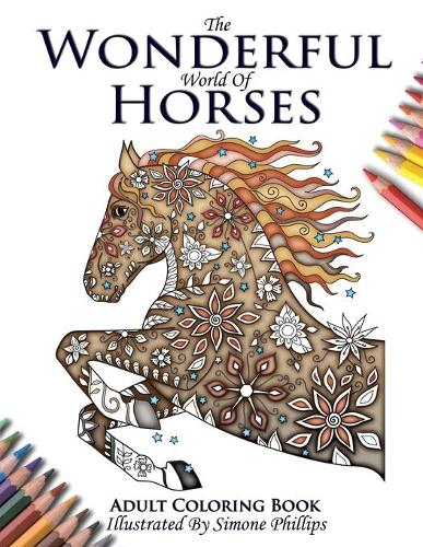 The Wonderful World of Horses - Adult Coloring / Colouring Book (Paperback)
