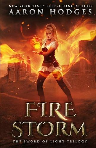 Firestorm - Sword of Light Trilogy 2 (Paperback)