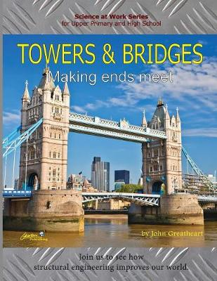 Towers and Bridges: Making Ends Meet (Paperback)