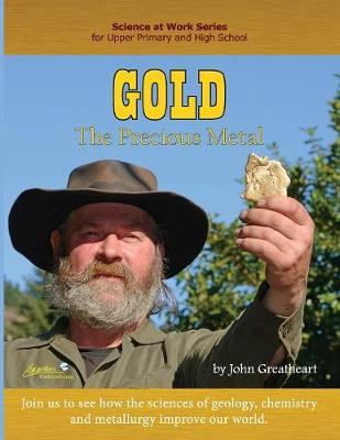 Gold: The Precious Metal (Paperback)