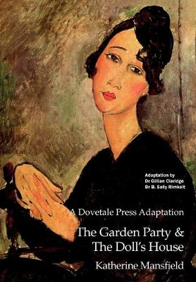 A Dovetale Press Adaptation of The Garden Party & The Doll's House by Katherine Mansfield - Dovetale Press Books 2 (Paperback)