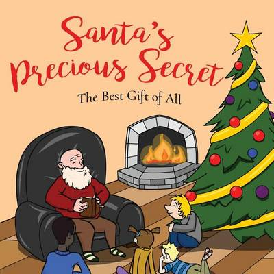 Santa's Precious Secret: The Best Gift of All (Paperback)