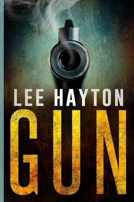 Gun - Gun Apocalypse 1 (Paperback)