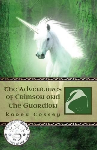 The Adventures of Crimson and the Guardian (Paperback)