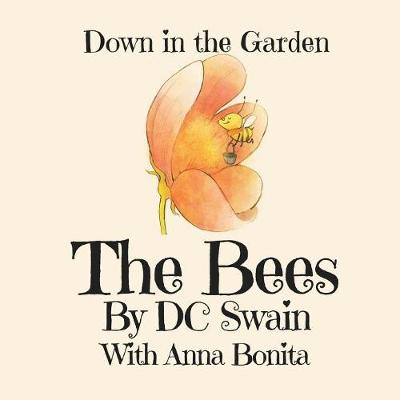 The Bees: Down in the Garden - Down in the Garden 1 (Paperback)