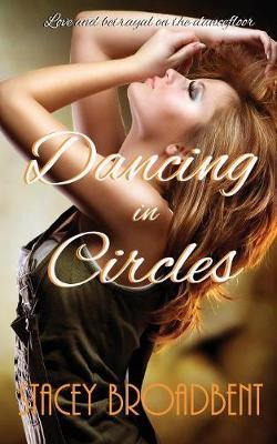 Dancing in Circles - Dancing Novella 2 (Paperback)