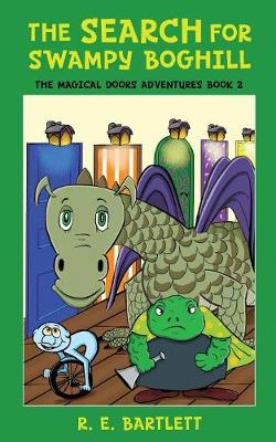 The Search for Swampy Boghill - Magical Doors Adventures 2 (Paperback)
