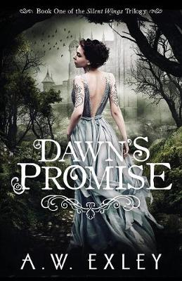 Dawn's Promise - Silent Wings 1 (Paperback)