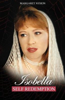 Isobella: Self Redemption - Isobella 2 (Paperback)