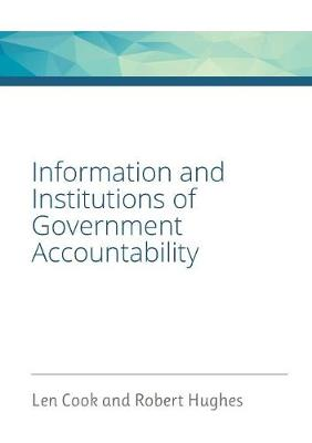 Information and Institutions of Government Accountability - Information of Government (Paperback)