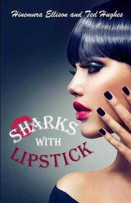 Sharks with Lipstick - Trinity Trilogy 1 (Paperback)