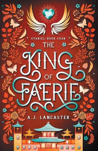The King of Faerie - Stariel 4 (Paperback)