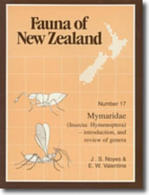 Fauna of New Zealand Number 17: Mymaridae (Insecta: Hymenoptera) - Fauna of New Zealand (Paperback)