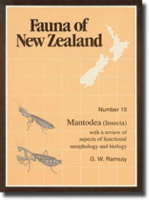 Fauna of New Zealand Number 19: Mantodea (Insecta) - Fauna of New Zealand (Paperback)