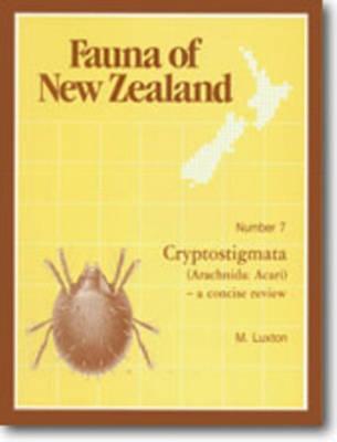 Fauna of New Zealand Number 7: Cryptostigmata (Arachnida: Acari) - Fauna of New Zealand (Paperback)