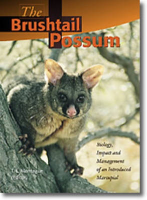 The Brushtail Possum: Biology, Impact and Management of an Introduced Marsupial (Hardback)