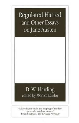 Regulated Hatred and Other Essays on Jane Austen (Paperback)
