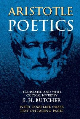 "Aristotle's Theory of Poetry and Fine Art: With a Critical Text and Translation of the ""Poetics"" (Paperback)"