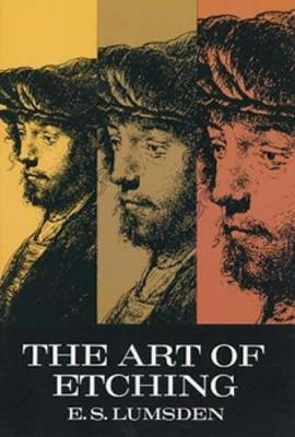 The Art of Etching - Dover Art Instruction (Paperback)