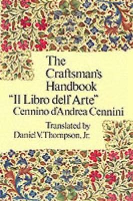 Craftsman's Handbook - Dover Art Instruction (Paperback)