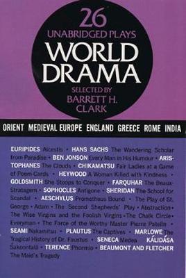 World Drama: v. 1 (Paperback)