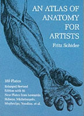 An Atlas of Anatomy for Artists - Dover Anatomy for Artists (Paperback)