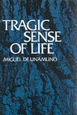 Tragic Sense of Life (Paperback)