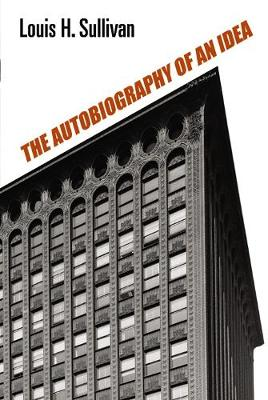 Autobiography of an Idea - Dover Architecture (Paperback)