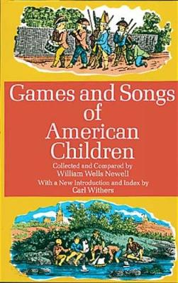 Games and Songs of American Children (Paperback)