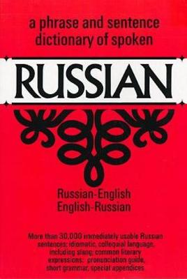 Dictionary of Spoken Russian - Dover Language Guides Russian (Paperback)