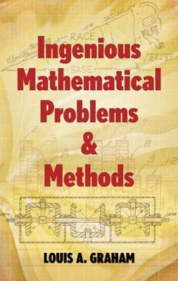 Ingenious Mathematical Problems and Methods - Dover Books on Mathematics (Paperback)
