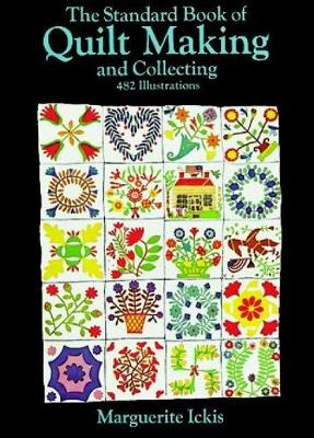 The Standard Book of Quilt Making and Collecting - Dover Quilting (Paperback)