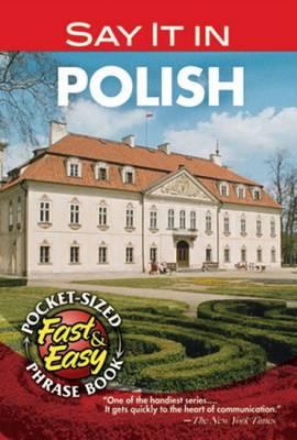 Say it in Polish (Paperback)