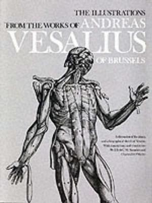 The Illustrations from the Works of Andreas Vesalius of Brussels - Dover Fine Art, History of Art (Paperback)
