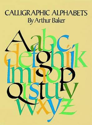 Calligraphic Alphabets - Dover Pictorial Archives (Paperback)