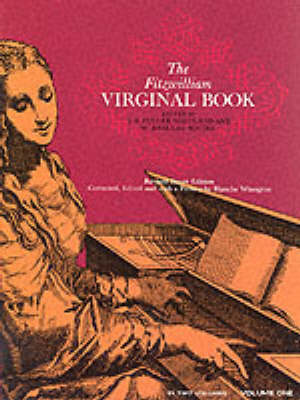 Maitland And Squire (Eds): The Fitzwilliam Virginal Book Volume 1 (Paperback)