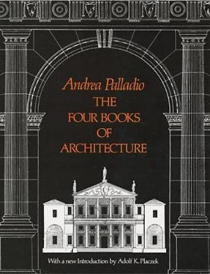 The Four Books of Architecture - Dover Architecture (Paperback)