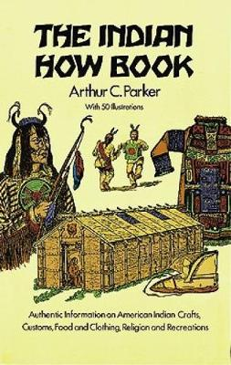 The Indian How Book - Dover Children's Classics (Paperback)