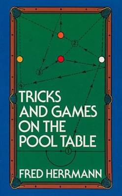 Tricks and Games on the Pool Table (Paperback)