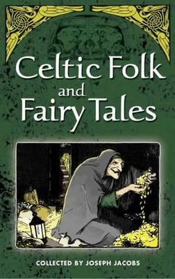 More Celtic Fairy Tales - Dover Children's Classics (Paperback)