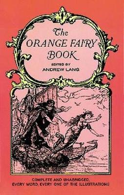 The Orange Fairy Book - Dover Children's Classics (Paperback)
