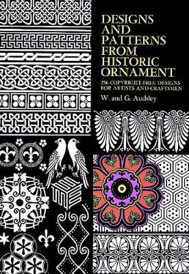 Designs and Patterns from Historic Ornament - Dover Pictorial Archive (Paperback)